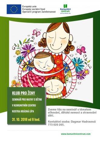 Seminář pro matky s dětmi na téma očkování, dětské nemoci  a stravování dětí